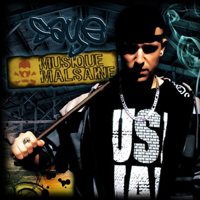 Saye / Musique malsaine - CD