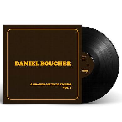 Daniel Boucher / À grands coups de tounes, Vol. 1 - LP Vinyl