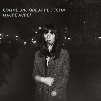 Maude Audet / Comme une odeur de déclin - CD