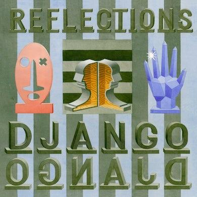 """Django Django / Reflections (Remixes) - 12"""" Vinyl"""