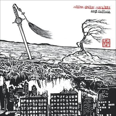 Million Dollar Marxists / Zero Culture - CD