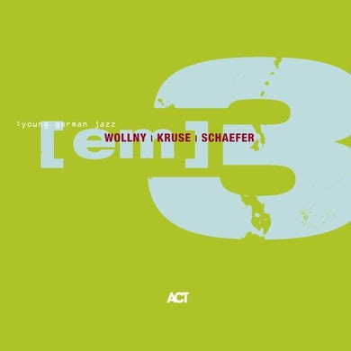 Michael Wollny, Eva Kruse, Eric Schaefer / (Em)III - CD
