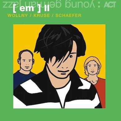 Michael Wollny, Eva Kruse, Eric Schaefer / (Em) II - CD