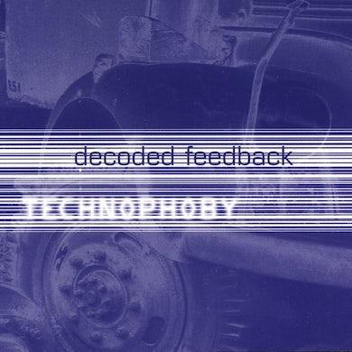 Decoded Feedback / Technophoby - CD