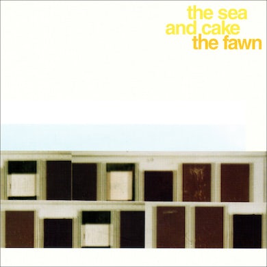 The Sea and Cake / The Fawn - CD