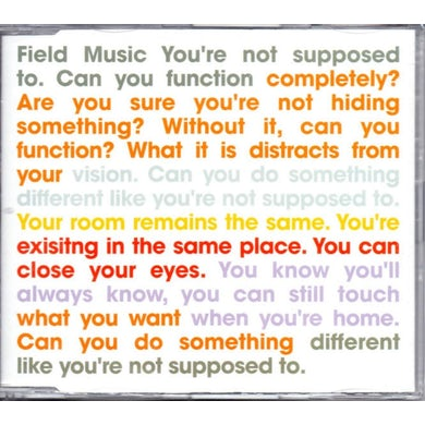 Field Music / You're Not Supposed To - CD Single