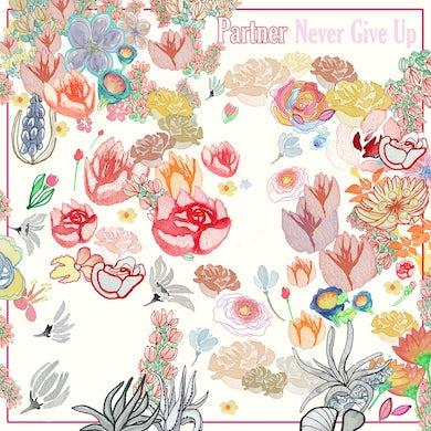 Partner / Never Give Up - LP Vinyl