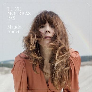 Maude Audet / Tu ne mourras pas - CD