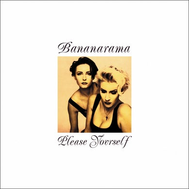Bananarama / Please Yourself - LP Vinyl + CD