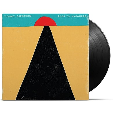 Tommy Guerrero / Road to Knowhere - LP Vinyl