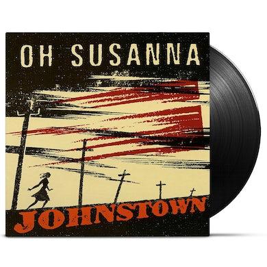 Oh Susanna / Johnstown (20th Anniversary Reissue) - LP Vinyl