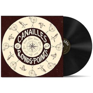Canailles / Ronds-points - LP Vinyl