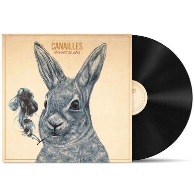 Canailles / Manger du bois - LP Vinyl