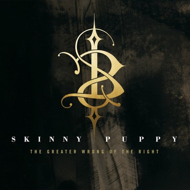 Skinny Puppy / The Greater Wrong of the Right - CD