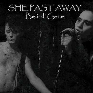 She Past Away / Belirdi Gece - LP Vinyl