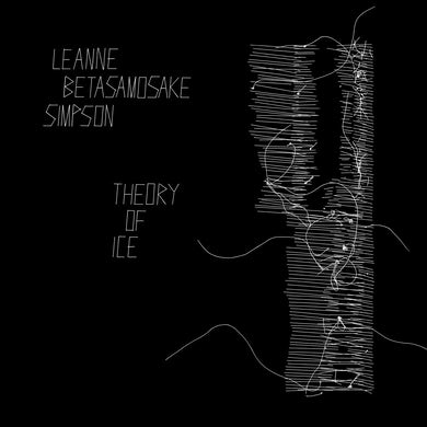 Leanne Betasamosake Simpson / Theory of Ice - CD