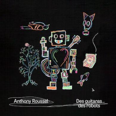 Anthony Roussel / Des guitares des robots - CD