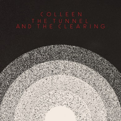 Colleen / The Tunnel and the Clearing - White LP Vinyl