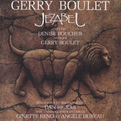 Gerry Boulet / Jézabel - CD