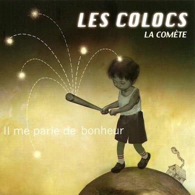 Les Colocs / Il me parle de bonheur (La Comète) - CD Single