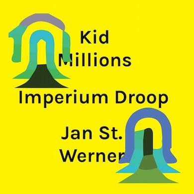 Kid Millions and Jan St. Werner / Imperium Droop - CD
