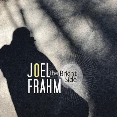 Joel Frahm / The Bright Side - CD