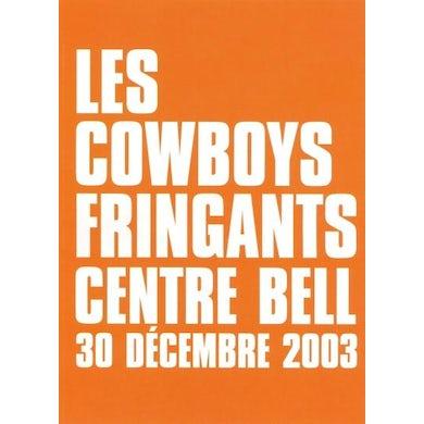 Centre Bell : 30 décembre 2003 - DVD