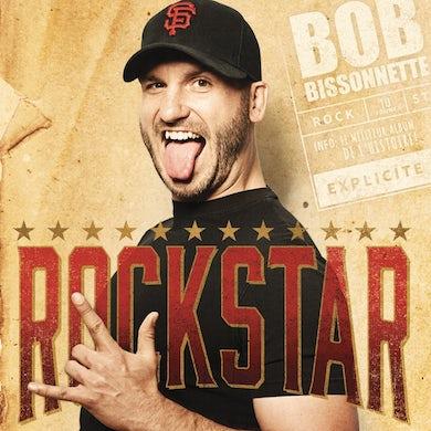 Bob Bissonnette / Rockstar - CD