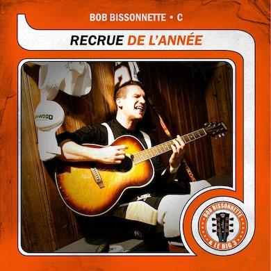 Bob Bissonnette / Recrue de l'année - CD