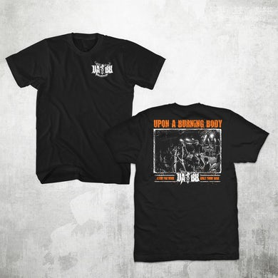 Upon A Burning Body Built From War | T-Shirt
