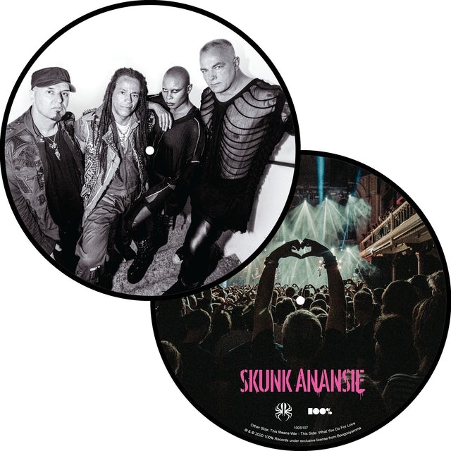 "Skunk Anansie This Means War / What You Do For Love - 7"" Picture Disc"
