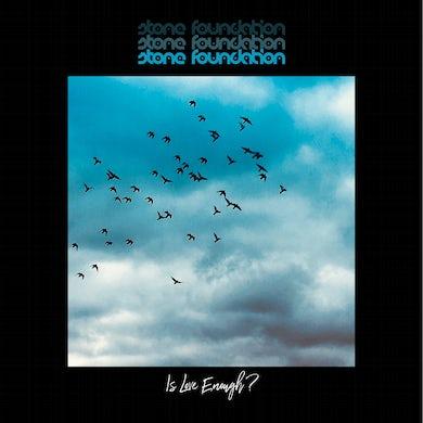 Stone Foundation Is Love Enough? (CD/2CD/Vinyl LP/Cassette)