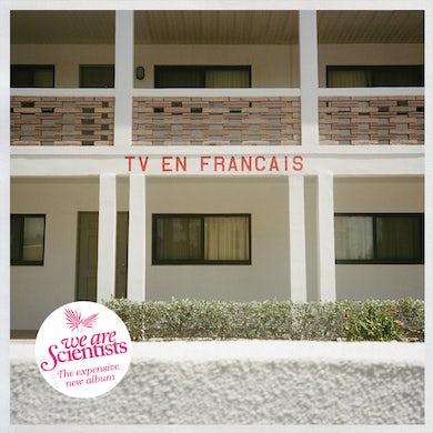 We Are Scientists TV en Français (CD) [Signed Copies Available] (Vinyl)