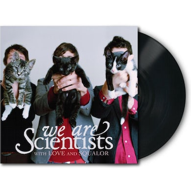 We Are Scientists With Love and Squalor (Vinyl LP)