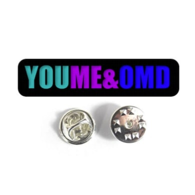 YOU ME & Orchestral Manoeuvres in the Dark - Enamel Pin Badge