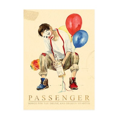 Passenger Songs For The Drunk And Broken Hearted | A3 Litho Print Poster