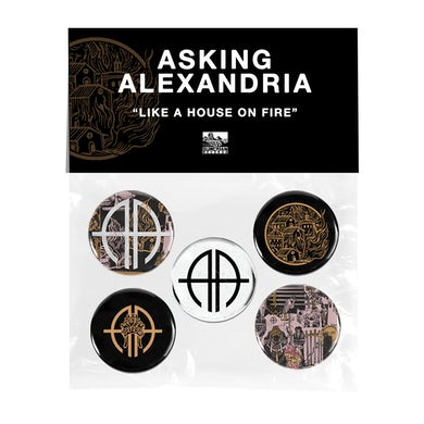 """Asking Alexandria - """"Like A House On Fire"""" Button Pack"""