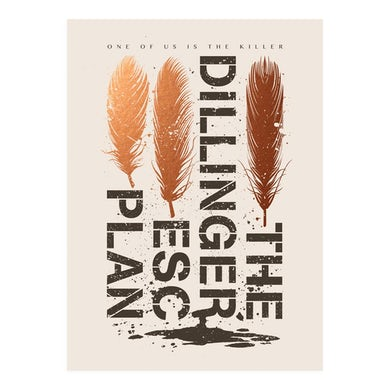 The Dillinger Escape Plan - 'One Of Us Is The Killer' Art Print