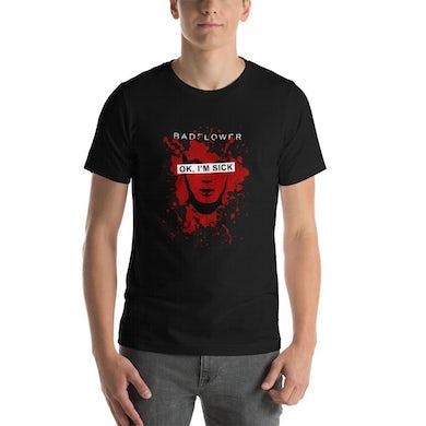 Badflower Ok, I'm Sick Anniversary Short-Sleeve Unisex T-Shirt