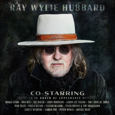 Ray Wylie Hubbard - Co-Starring - CD