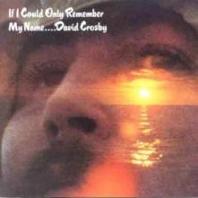David Crosby LP - If I Could Only Remember My Name... (Vinyl)