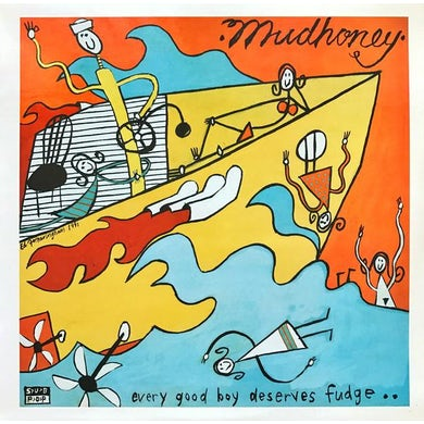 Mudhoney LP - Every Good Boy Deserves Fudge (Vinyl)