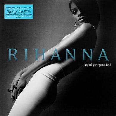 Rihanna LP - Good Girl Gone Bad (Vinyl)