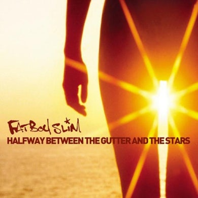 Fatboy Slim LP - Halfway Between The Gutter And The Stars (Vinyl)