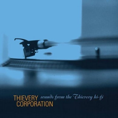 Thievery Corporation LP - Sounds From The Thievery Hi-Fi (Vinyl)