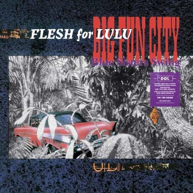 Flesh For Lulu LP - Big Fun City (Vinyl)