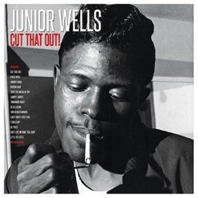 Junior Wells LP - Cut That Out! (Vinyl)