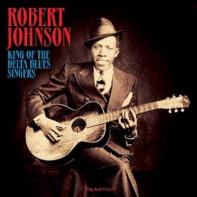 Robert Johnson LP - King Of The Delta Blues Singers (Red Vinyl)