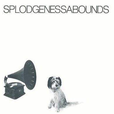 Splodgenessabounds LP - Splodgenessabounds (Vinyl)