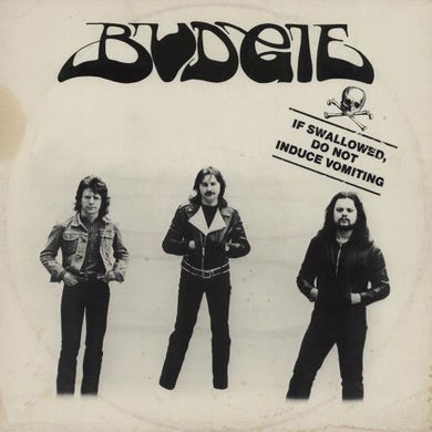 Budgie LP - If Swallowed Do Not Induce Vomiting (Vinyl)